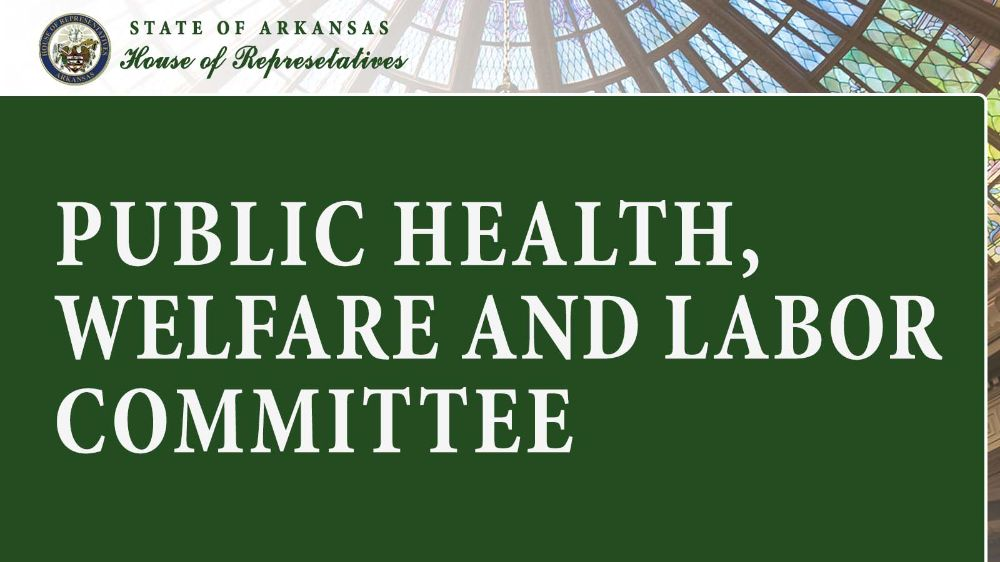 Public Health, Welfare and Labor Committee