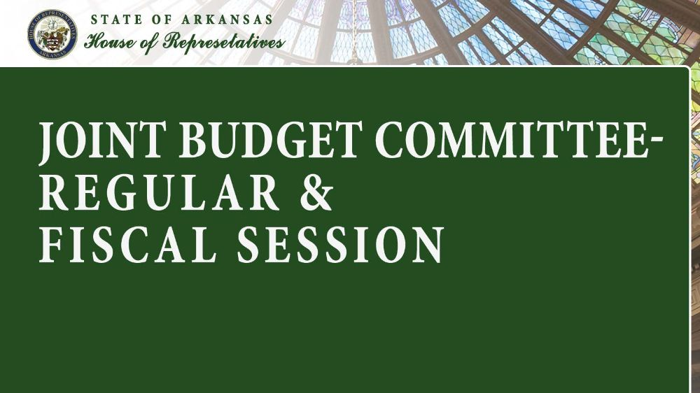 Joint Budget Committee- Regular and Fiscal Session