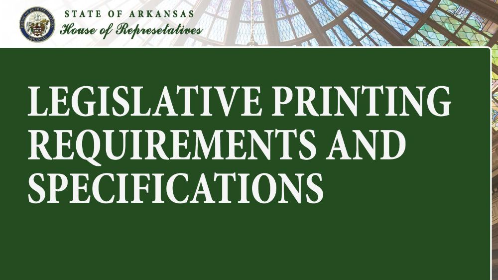 Legislative Printing Requirements and Specifications